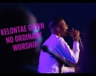 No Ordinary Worship  Kelontae Gavin