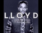Lloyd- Swimming Pools Feat. August Alsina