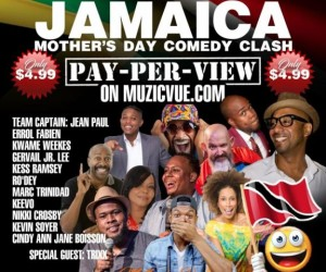 TRINIDAD TEAM  MOTHERS DAY COMEDY CLASH.